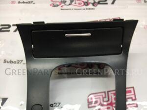 Пластик салона на Subaru Legacy BL5 EJ20X 275, 92122AG060