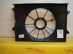Диффузор радиатора на Toyota Wish ZNE10G 1ZZFE